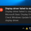 "Memperbaiki Error ""Display driver failed to start"" di Windows 10"